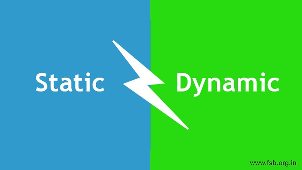 Dynamic and Static