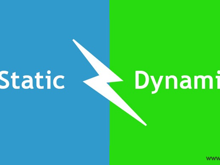 A war between Dynamic and Static