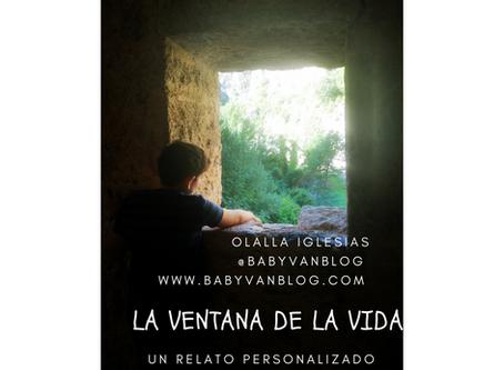 """VIII Relato personalizado: """"La ventana de la vida"""""""
