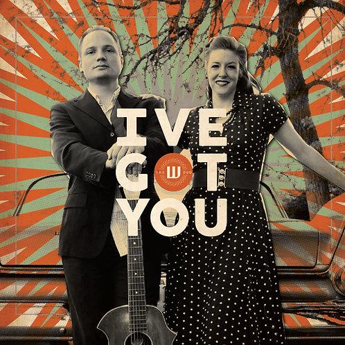 CD: I've Got You