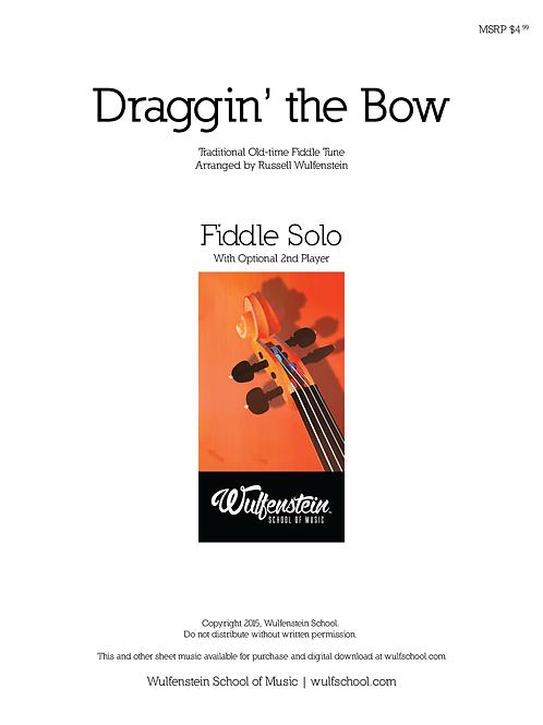 Sheet Music: Draggin' the Bow