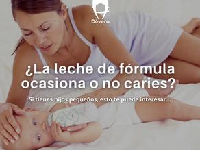 ¿La leche de fórmula ocasiona o no caries?