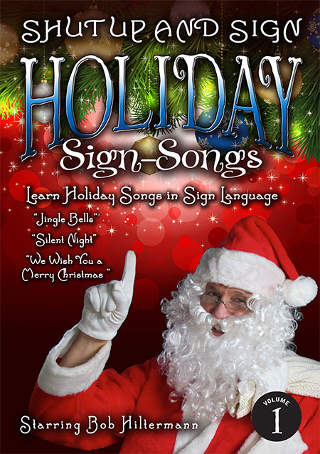 Holiday Sign-Songs #1