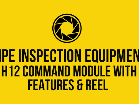 Pipe Inspection Equipment | H12 Command Module with Features & Reel – Leading the Industry
