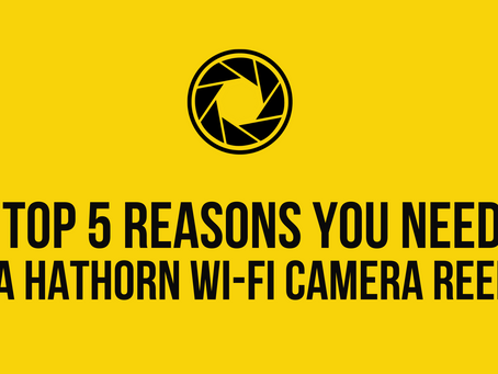 Top 5 Reasons You Need a Hathorn Wi-Fi Camera Reel
