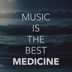 Image result for music is the best medicine