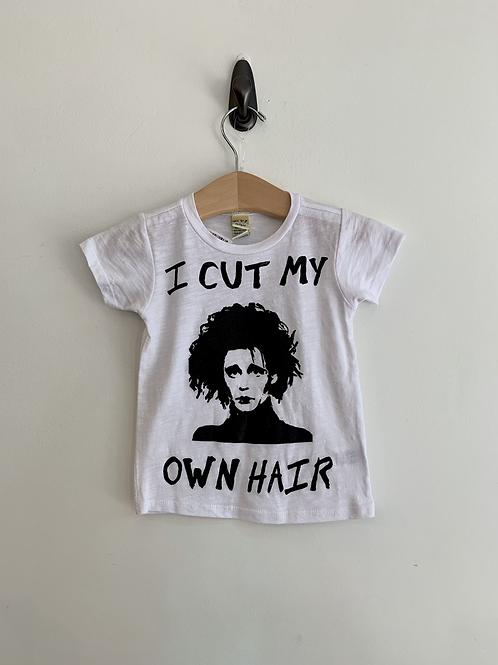 I Cut My Own Hair T-Shirt