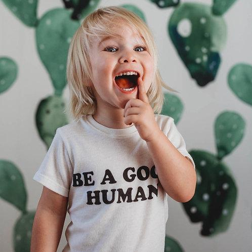 Rivet Apparel - Be A Good Human Tee