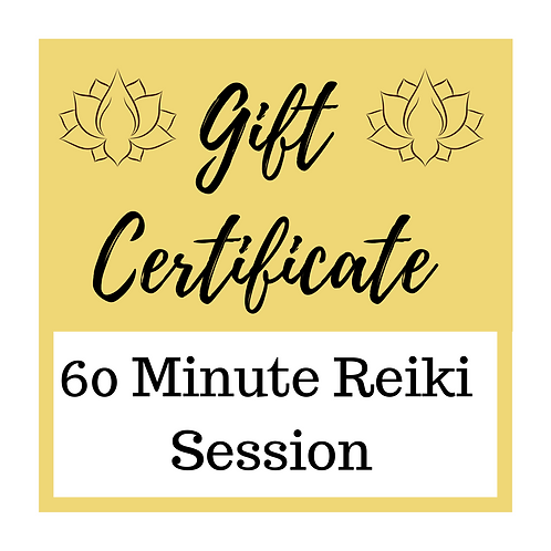 Gift Certificate for One, 60 Minute Reiki Session