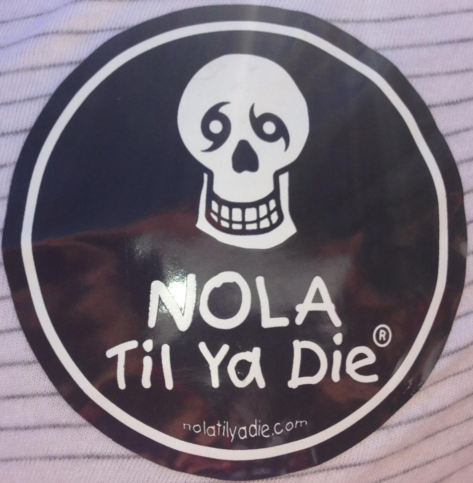 Nola till you die.jpg