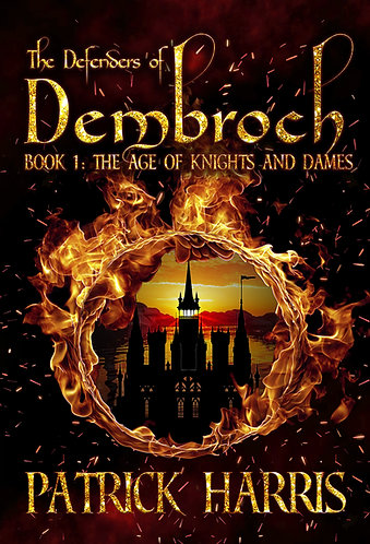 The Defenders of Dembroch (Book 1)