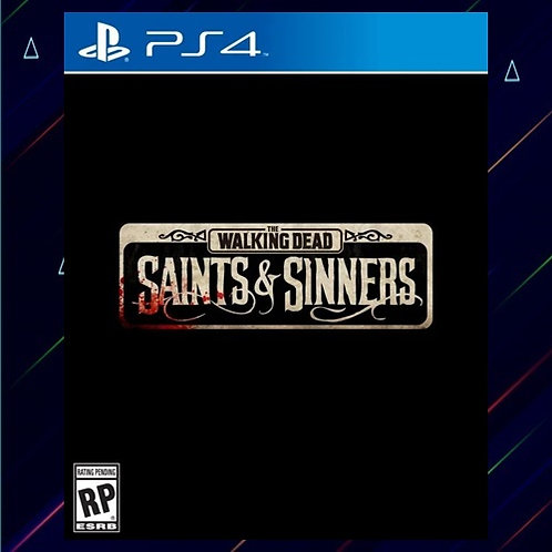 The Walking Dead Saints and Sinners - Midia Digital (PS4)