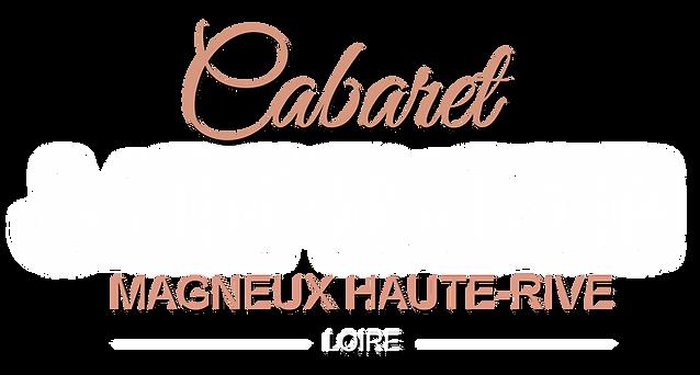 cabaret saint martin/magneux haute rive/42600/
