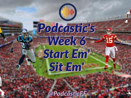 Podcastic Week 6 Start/ Sit