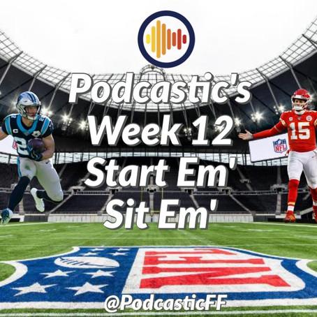 Podcastic Week 12 Start/Sit