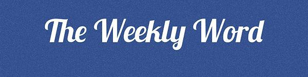 weeklyword.jpg