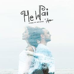 He Wai Cover Art.jpg