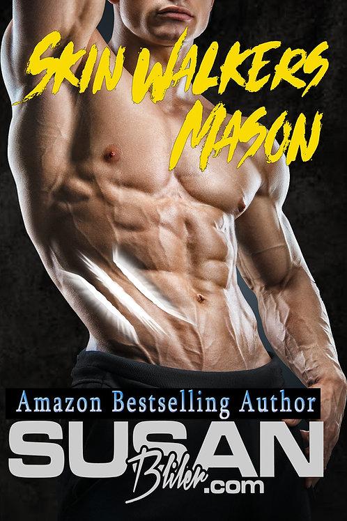 Mason: Skin Walkers book 4