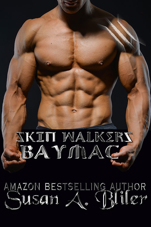 Baymac:  Skin Walkers book 13