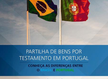 Partilha de bens por testamento em Portugal. Conheça as diferenças entre Brasil e Portugal.