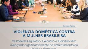 Violência doméstica contra a mulher brasileira.