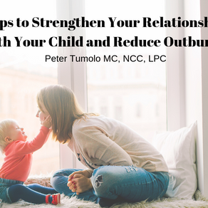 Tips to Strengthen Your Relationship with Your Child and Reduce Outbursts