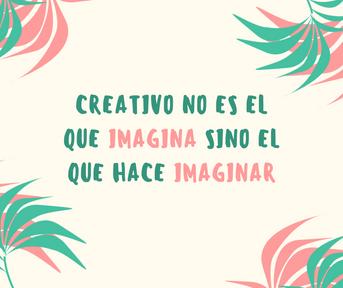 Ideas creativas siempre