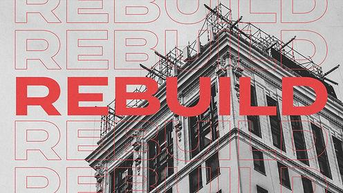 Rebuild Restoration Is Possible Historic