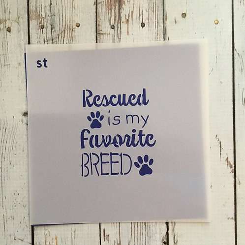 Rescued Breed stencil