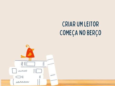 CRIAR UM LEITOR COMEÇA NO BERÇO