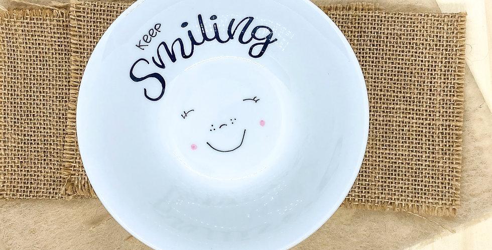 Schale «Keep smiling»