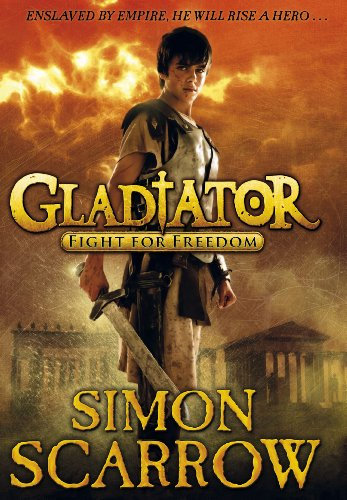 Gladiator: Fight for Freedom - hardback first edition