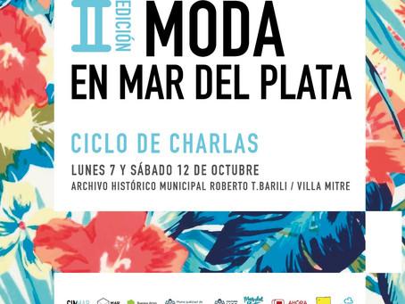"""Ciclo de Charlas """"MODA EN MAR DEL PLATA"""""""