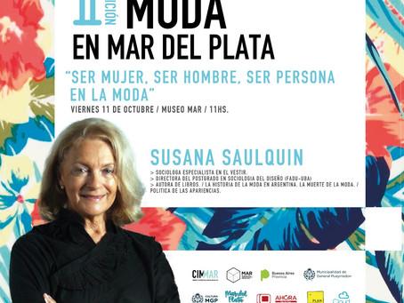 """""""SER MUJER, SER HOMBRE, SER PERSONA EN LA MODA"""" - Susana Saulquin"""
