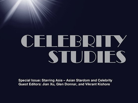 Podcast: Celebrity Studies Journal special issue on Asian Stardom edited by Jian, Glen & Vikrant!