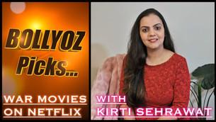 Kirti recommends - WAR films on Netflix!
