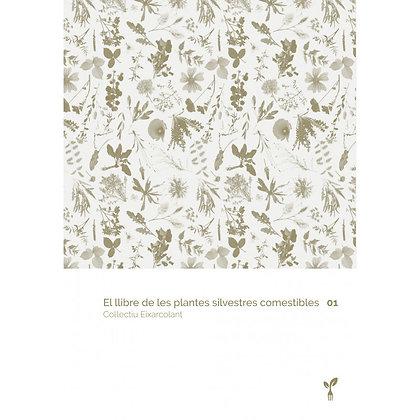 El libro de las plantas silvestres I