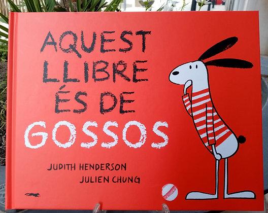 Aquest llibre és de gossos (edición en catalán)