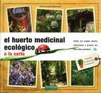 El huerto medicinal ecológico: a la carta