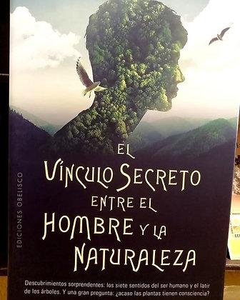El Vínculo secreto entre el hombre y la naturaleza