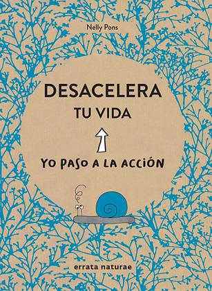DESACELERA TU VIDA