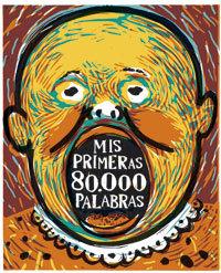 MIS PRIMERAS 80000 PALABRAS(DICCIONARIO ILUSTRADO)
