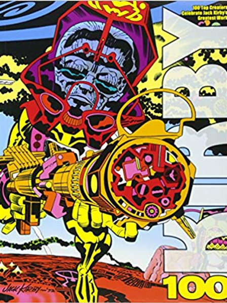 Kirby100: 100 Top Creators Celebrate Jack Kirby's Greatest