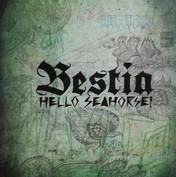 "CD HELLO SEAHORSE ""BESTIA"""