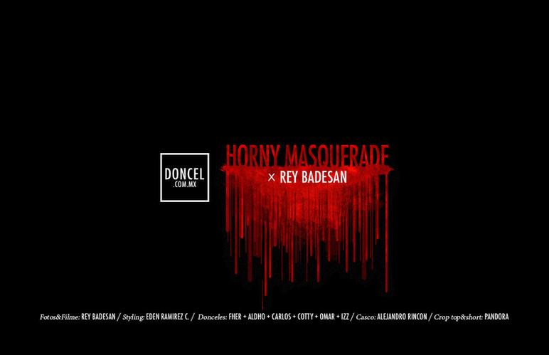 DONCEL_REYBADESAN_HORNY_MASQUERADE_CULT_