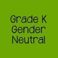Grade K Gender Neutral