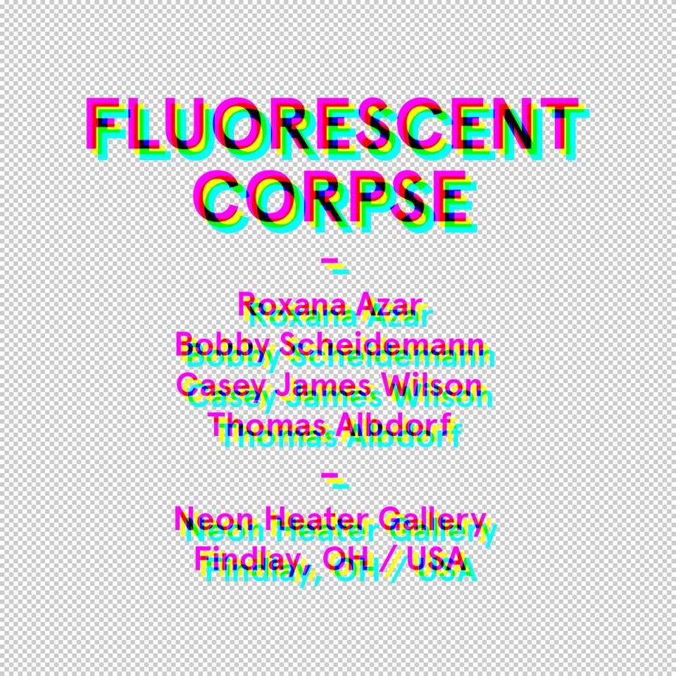 Fluorescent Corpse
