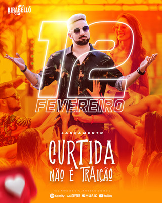 """12 Fevereiro lançamento single """"Curtida Não é Traição"""""""