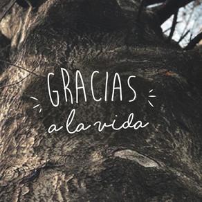 Gracias, Vida! Siempre!