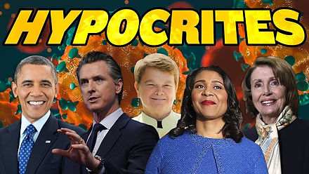 The Top 8 Powerful Coronavirus Hypocrites